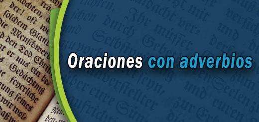 Ejemplos de oraciones con adverbios