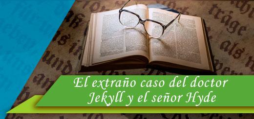 libro el extraño caso del doctor jekyll y el señor hyde